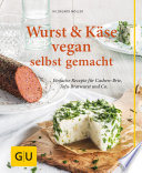 Wurst und K  se vegan