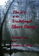 The Art of the Traditional Short Story