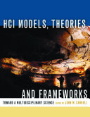 HCI Models  Theories  and Frameworks
