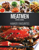 Meatmen Cooking Channel  Hawker Favourites