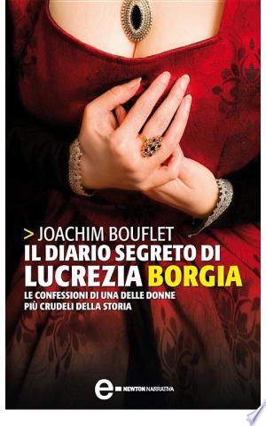 Il diario segreto di Lucrezia Borgia - ISBN:9788854125377