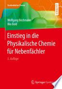Einstieg in die Physikalische Chemie f  r Nebenf  chler