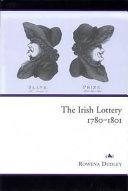 The Irish Lottery  1780 1801