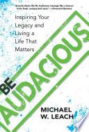Be Audacious