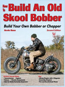 How to Build an Old Skool Bobber