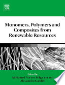 Monomers  Polymers and Composites from Renewable Resources