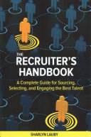 The Recruiter s Handbook