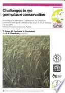 Challenges in Rye Germplasm Conservation