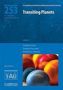 Transiting Planets (IAU S253)