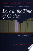 Gabriel Garcia Marquez S Love In The Time Of Cholera