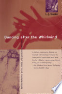 Dancing After the Whirlwind