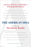 The American Idea Maddening Approach To The Conduct