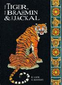 The Tiger  the Brahmin   the Jackal