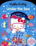 Hello Kitty Under the Sea - Cut Through To Discover An Ocean Full Of Wonderful Sea