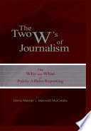 The Two W s of Journalism