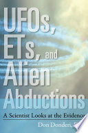 UFOs  ETs  and Alien Abductions