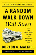 A Random Walk Down Wall Street The Time Tested Strategy For Successful Investing Eleventh Edition