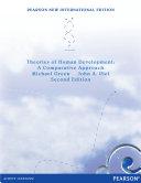 Theories of Human Development  Pearson New International Edition