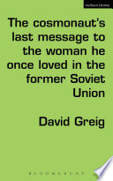 The Cosmonaut   s Last Message to the Woman He Once Loved in the Former Soviet Union