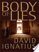 Body Of Lies A Novel book