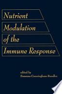 Nutrient Modulation of the Immune Response