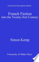 French Fiction into the Twenty First Century