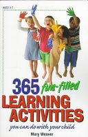 365 Fun filled Learning Activities You Can Do with Your Child Book PDF