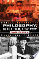 Philosophy  Black Film  Film Noir
