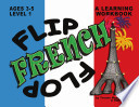 Flip Flop French  Ages 3 5  Level 1
