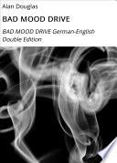 BAD MOOD DRIVE