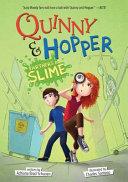 Quinny   Hopper Partners in Slime