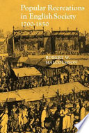 popular recreations in english society 1700 1850