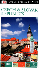 Dk Eyewitness Travel Czech and Slovak Republics