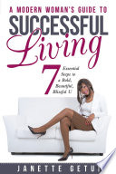 A Modern Woman s Guide to Successful Living