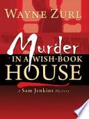 Murder in a Wish Book House