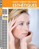Guide complet des soins esthétiques