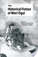 The Historical Fiction of Mori   Ogai