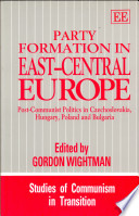 Party Formation in East--Central Europe
