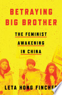 Betraying Big Brother : eve of international women's day in 2015,...