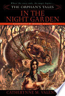 The Orphan s Tales  In the Night Garden