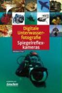 Digitale Unterwasserfotografie - Spiegelreflexkameras