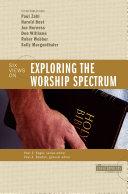 Exploring the Worship Spectrum
