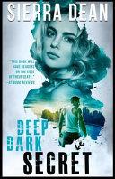 Deep Dark Secret