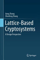 Lattice-Based Cryptosystems: A Design Perspective