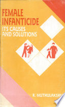 Female Infanticide  Its Causes and Solutions