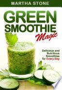 Green Smoothie Magic