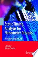 Static Timing Analysis for Nanometer Designs