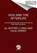 God And The Afterlife : 3,000 people from diverse backgrounds and religious...