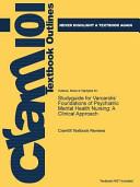 Studyguide For Varcarolis Foundations Of Psychiatric Mental Health Nursing