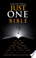 Can You Trust Just One Bible